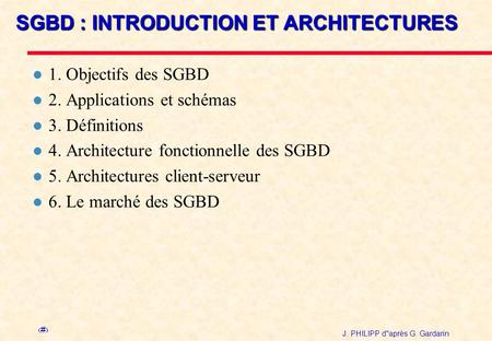 SGBD : INTRODUCTION ET ARCHITECTURES