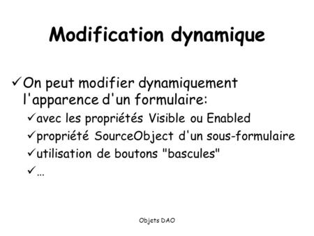 Modification dynamique