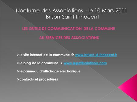 Nocturne des Associations - le 10 Mars 2011 Brison Saint Innocent  le site internet de la commune  www.brison-st-innocent.frwww.brison-st-innocent.fr.