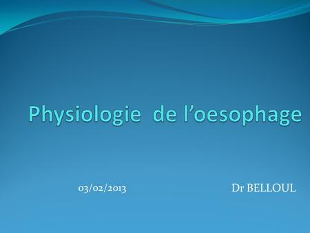 Physiologie de l'oesophage