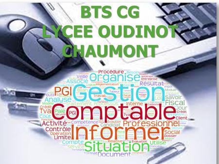 BTS CG LYCEE OUDINOT CHAUMONT