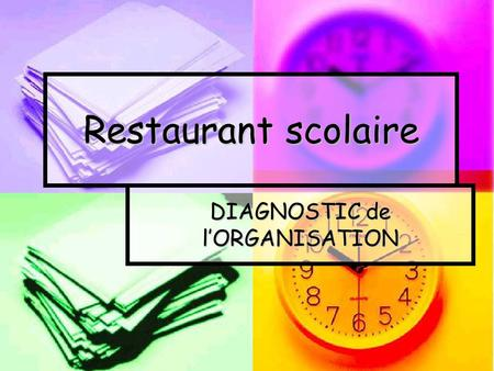 Restaurant scolaire DIAGNOSTIC de l'ORGANISATION.