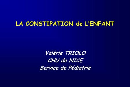 LA CONSTIPATION de L'ENFANT