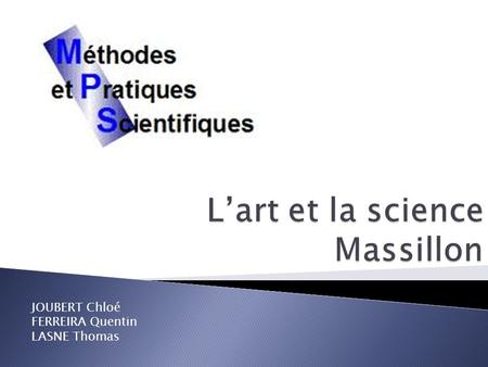 L'art et la science Massillon