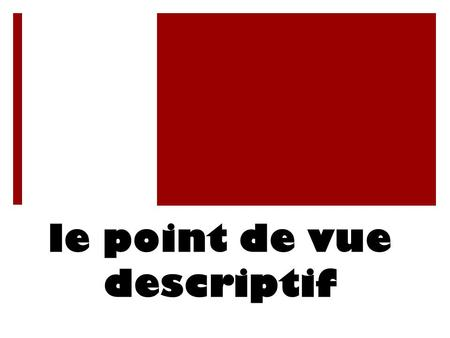 le point de vue descriptif