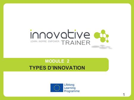 MODULE 2 TYPES D'INNOVATION