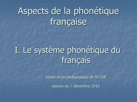 Aspects de la phonétique française