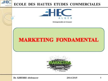 ECOLE DES HAUTES ETUDES COMMERCIALES MARKETING FONDAMENTAL