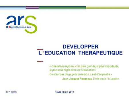 DEVELOPPER L 'EDUCATION THERAPEUTIQUE