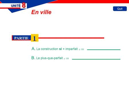 A. La construction si + imparfait p. 308