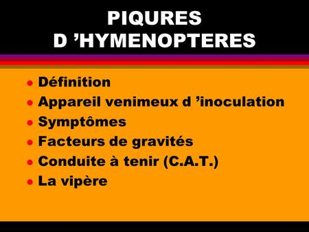 PIQURES D 'HYMENOPTERES