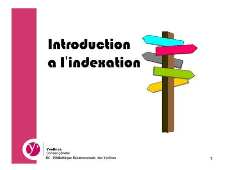 Introduction a l'indexation