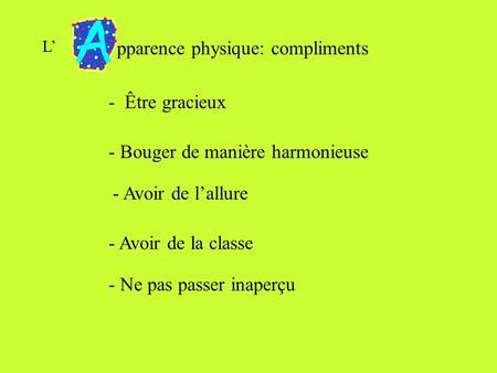 pparence physique: compliments