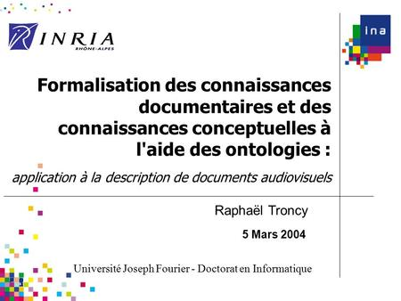 Formalisation des connaissances documentaires et des connaissances conceptuelles à l'aide des ontologies : application à la description de documents audiovisuels.