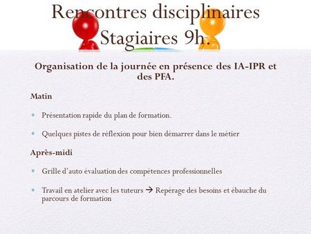 Rencontres disciplinaires Stagiaires 9h.