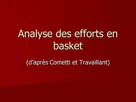 Analyse des efforts en basket