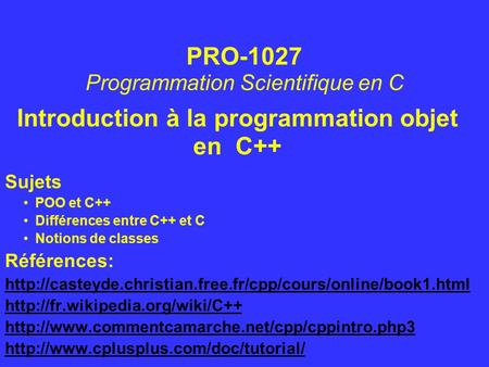 Introduction à la programmation objet en C++