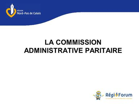 LA COMMISSION ADMINISTRATIVE PARITAIRE