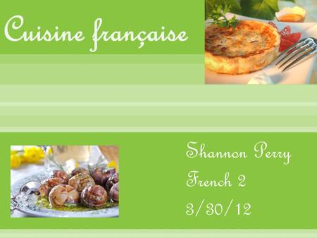 Shannon Perry French 2 3/30/12