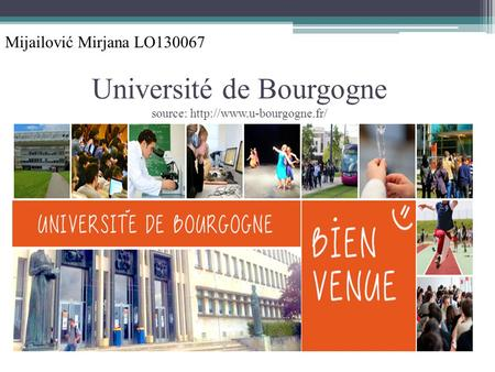 Université de Bourgogne source:  Mijailović Mirjana LO130067.