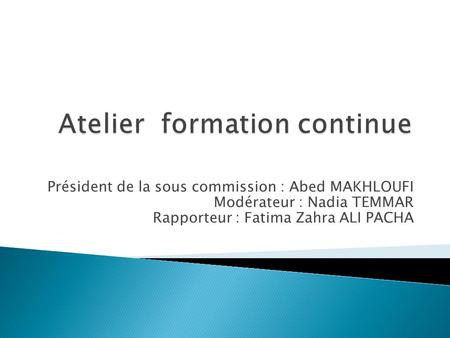 Atelier formation continue