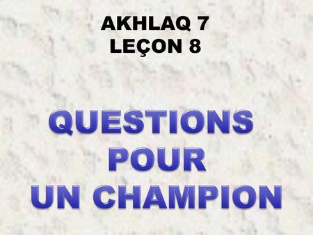 Question s pour un champion ppt t l charger for Decor question pour un champion