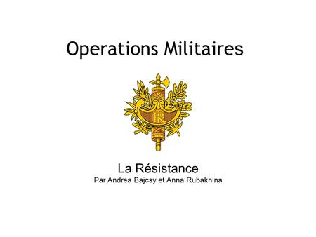 Operations Militaires