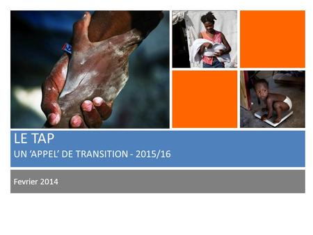 LE TAP UN 'APPEL' DE TRANSITION - 2015/16 Fevrier 2014.