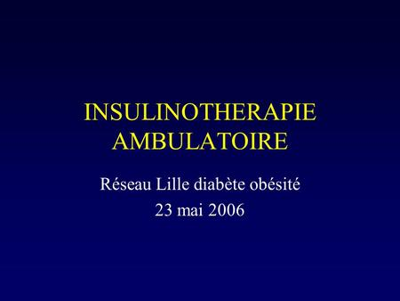 INSULINOTHERAPIE AMBULATOIRE