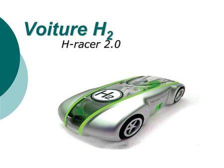Voiture H2 H-racer 2.0.