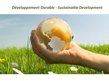 Développement Durable - Sustainable Development