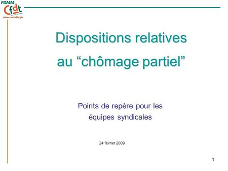 "Dispositions relatives au ""chômage partiel"""