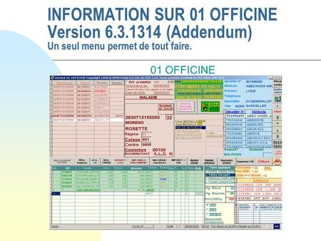 INFORMATION SUR 01 OFFICINE Version 6. 3
