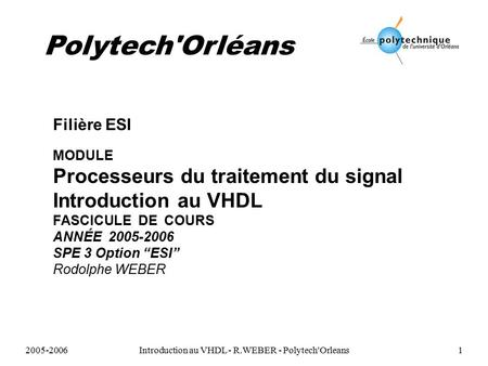 Introduction au VHDL - R.WEBER - Polytech'Orleans