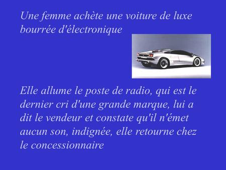 une homme ach te une voiture de luxe bourr e d lectronique il allume le poste de radio qui. Black Bedroom Furniture Sets. Home Design Ideas
