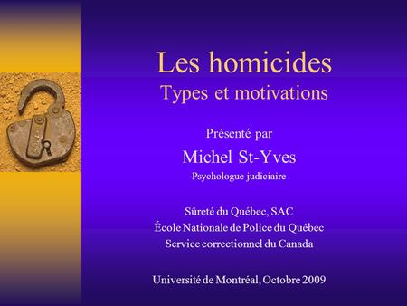 Les homicides Types et motivations
