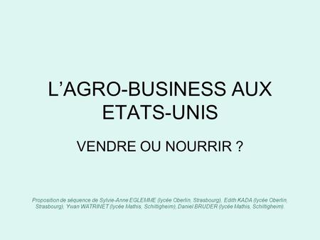 L'AGRO-BUSINESS AUX ETATS-UNIS