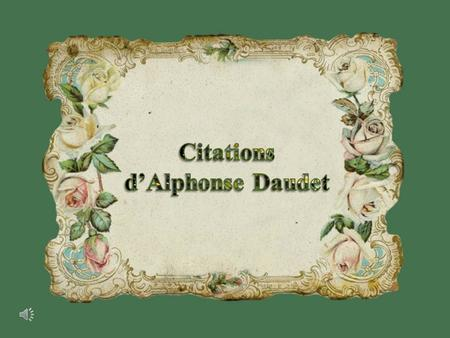 Citations d'Alphonse Daudet.