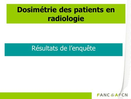 Dosimétrie des patients en radiologie