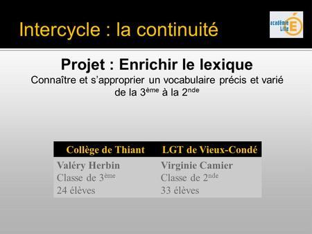 Intercycle : la continuité