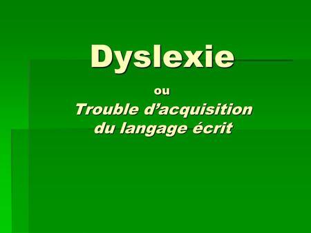 Troubles du langage écrit