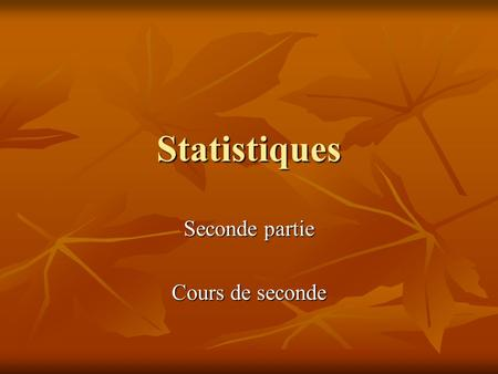 Seconde partie Cours de seconde