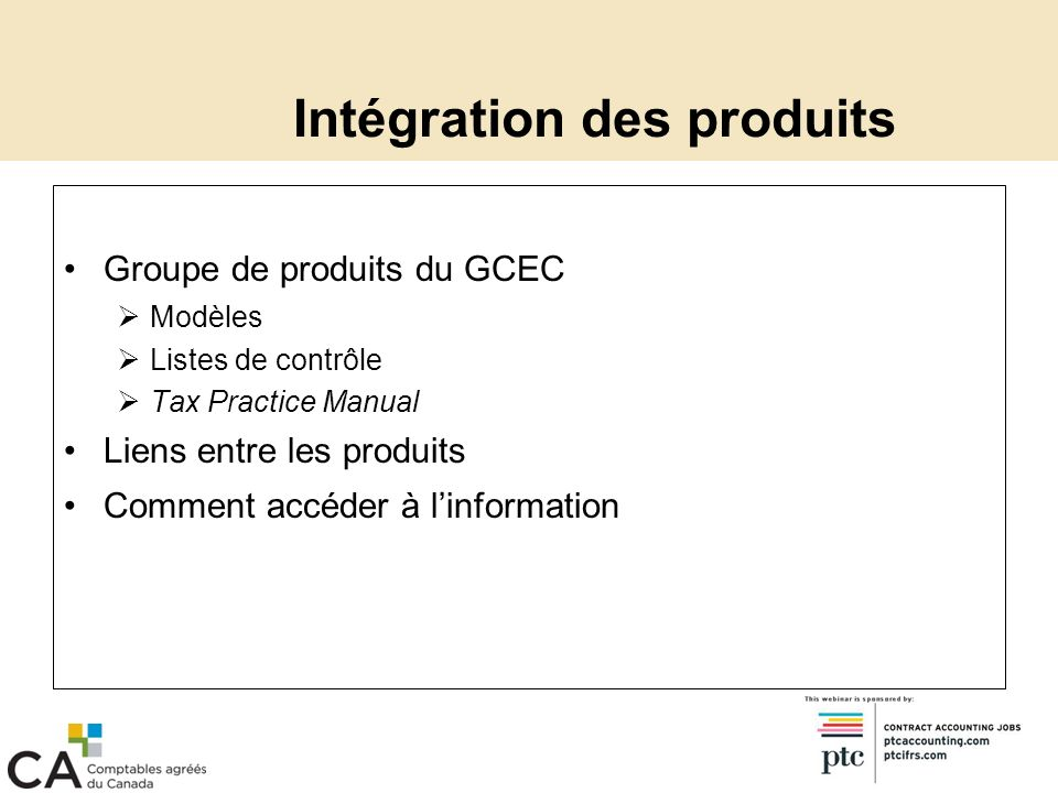 Passage au GCEC Mise à jour restreinte en juillet Taux dimposition provinciaux des sociétés pour 2009 Examen des investissements étrangers Taux dimposition américains pour 2009 Modifications du traité conclu entre le Canada et les États-Unis La prochaine mise à jour effectuée plus tard au cours de lannée concernera le GCEC