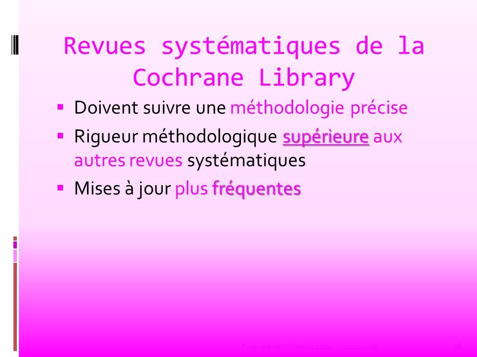 Cochrane Library Accès : CD-Rom ou internet Abstracts : www.cochrane.org/cochrane/revabstr/mainindex.