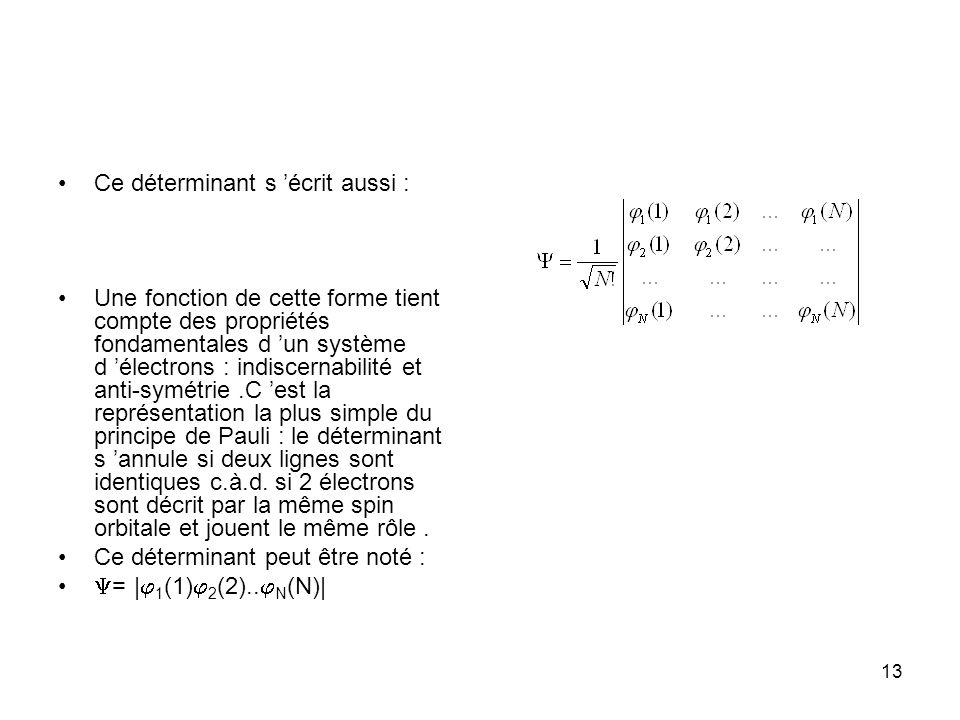 cours DESA COEC N.Komiha14 Rappelons que dans l approximation B-O l hamiltonien s écrit: V NN est un terme constant représentant la répulsion mutuelle des noyaux pour la géométrie considérée,nous le noterons H 0 dans la suite du cours.