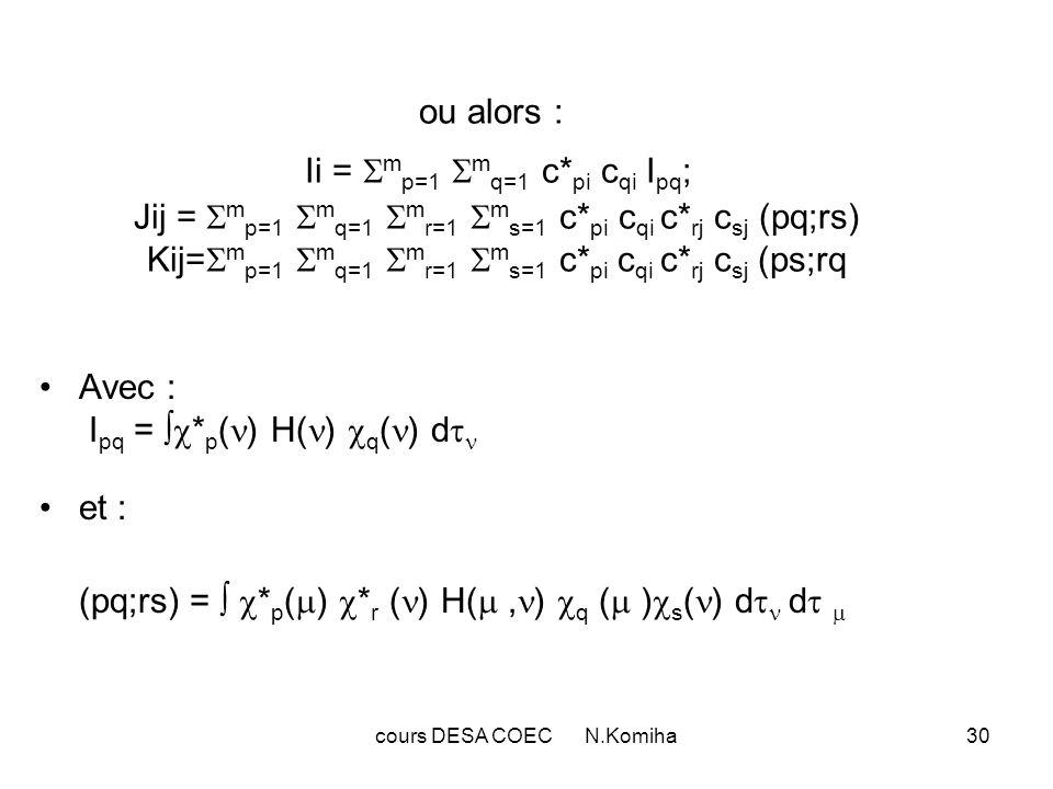 cours DESA COEC N.Komiha31 Détermination des fonctions d onde électroniques.