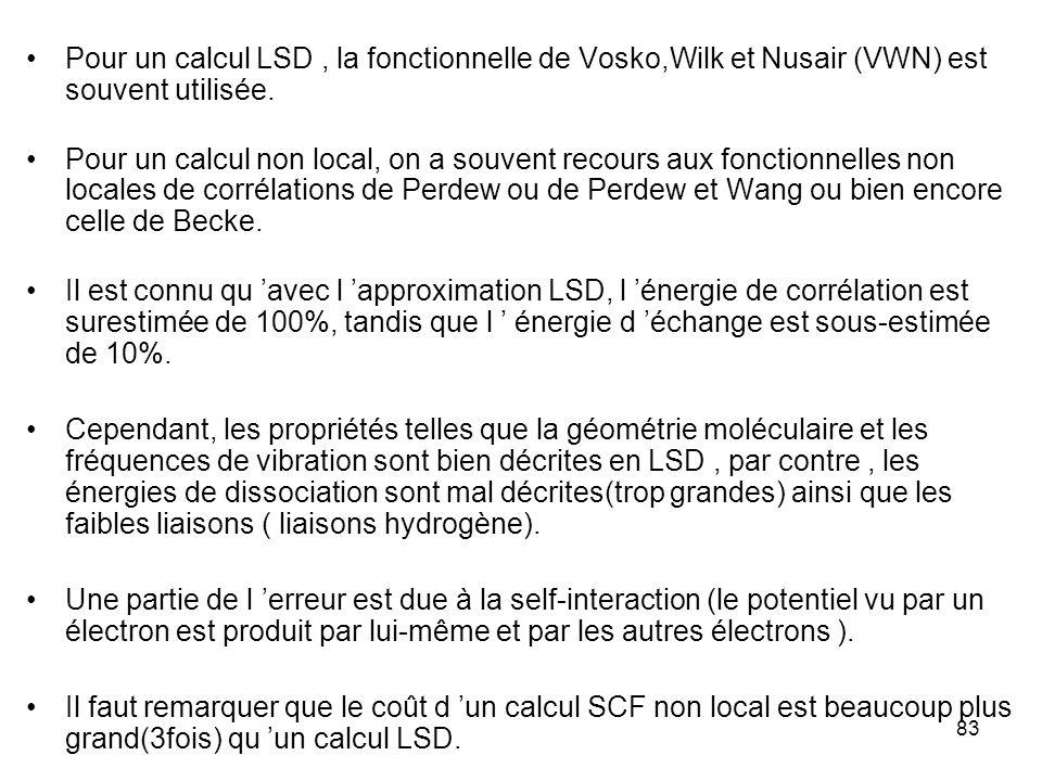 cours DESA COEC N.Komiha84 Dans la méthode DFT, les orbitales électroniques(un jeu pour chaque spin) sont aussi prises comme combinaisons linéaires d OA i (r)= c i (r) où { } est une base de gaussiennes contractées centrées sur les atomes.