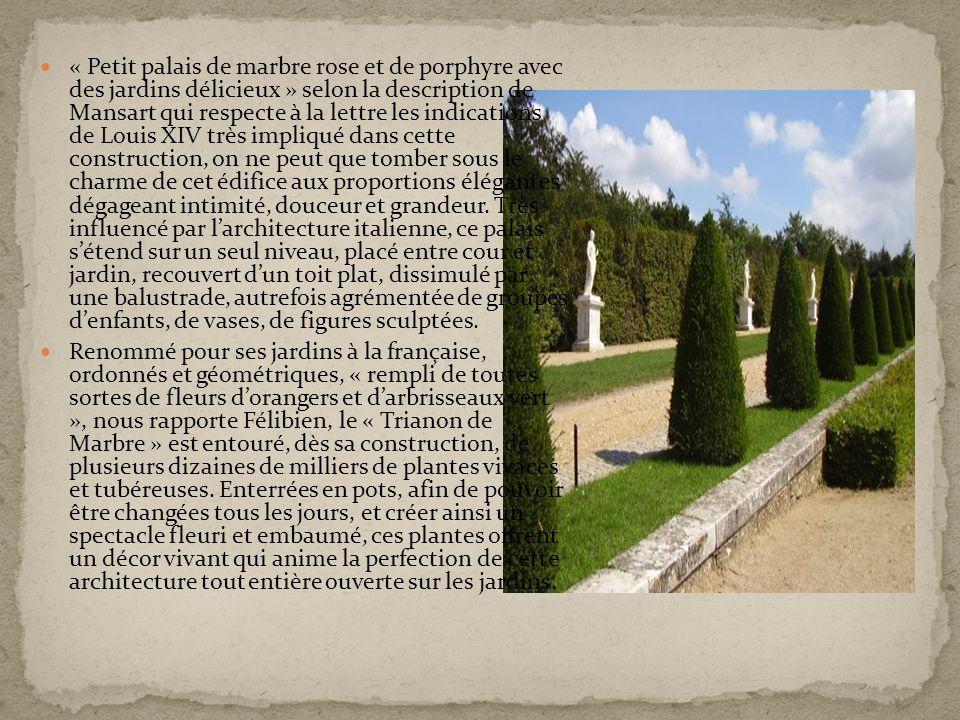 Occupé par Louis XIV, qui y logera sa belle-sœur, la princesse Palatine, son gendre, le duc de Chartres, sa fille, la duchesse de Bourbon, le Grand Trianon est aimé de Marie Leszczinska qui y réside à la belle saison.