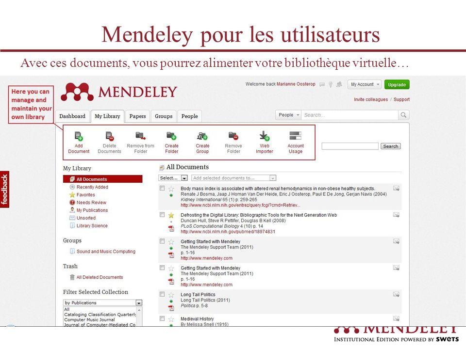 …et partager ces documents avec les autres membres de votre groupe Mendeley pour les utilisateurs