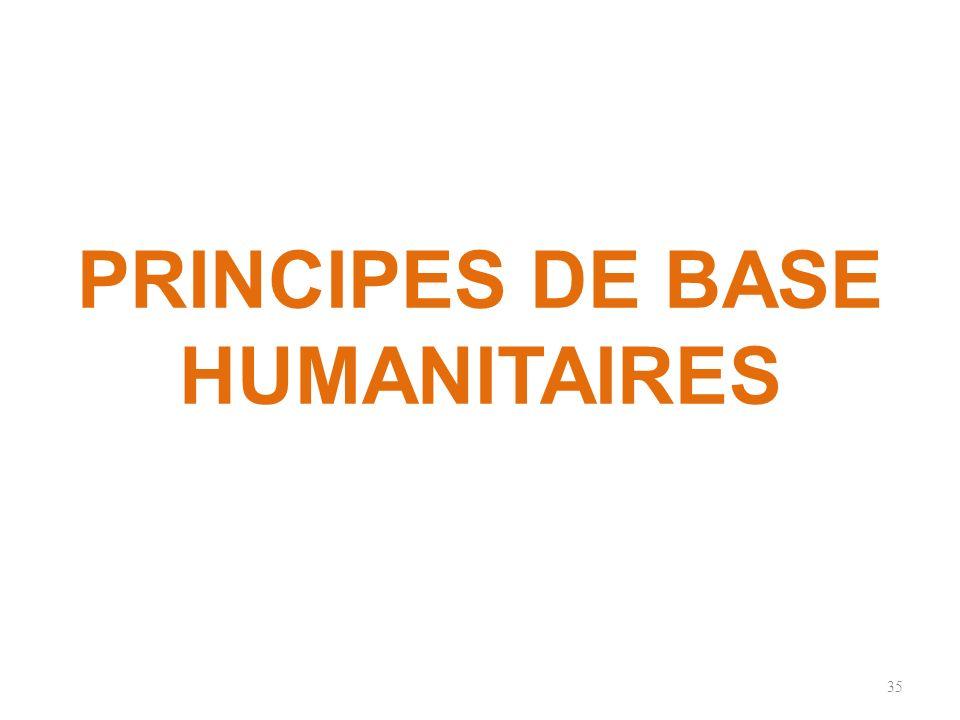 PRINCIPES DE BASE HUMANITAIRES 35